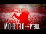 Michel Telo ft. Pitbull - Ai Se Eu Te Pego  International - Remix  2012