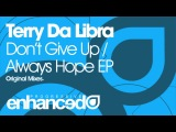 Terry Da Libra - Always Hope (Original Mix)