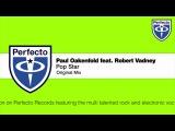 Paul Oakenfold feat. Robert Vadney - Pop Star (Original Mix)