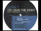 SCAN 7 - You Have The Right (Aaron Carl Remix)