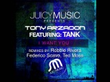 Tony Arzadon feat Tank - I Want You (Teo Moss Remix)