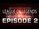 League of Legends Top 5 Penta Kills Ep. 2