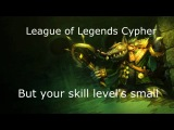 LoL Cypher - Wowcrendor (Calling out ImBonkey)