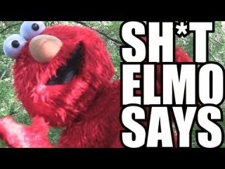 SH*T ELMO SAYS