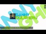 Danny Dulgheru - Be Ready (Original Mix)