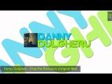 Danny Dulgheru - Drop the Pleassure (Original Mix)