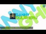 Danny Dulgheru - Whos In (Original Mix)
