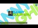 Danny Dulgheru - All I want is the bass (Original Mix)
