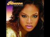 Rihanna - There's A Thug In My Life Lyrics (Feat. J-Status)