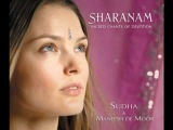 Sudha &amp Maneesh De Moor (Sharanam - Sacred Chants of Devotion) - Moola Prayer