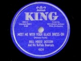 Bull Moose Jackson - Meet Me With Your Black Dress On