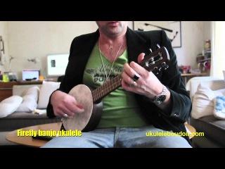 FIREFLY banjo ukulele