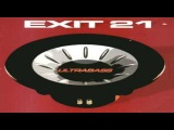 Exit 21 - Ultrabass (Club mix) 2001