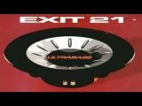 Exit 21 - Ultrabass (Club mix) 2001