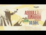 ABDULLAH IBRAHIM -solo- -BLUE NOTE TOKYO trailer
