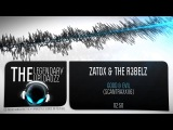Zatox &amp The R3belz - Good &amp Evil