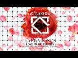 Laura Jones - Love In Me (Maceo Plex Remix)
