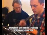 The highway - live at Momo (Sevastopol)
