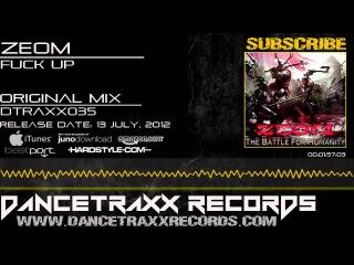 Zeom - Fuck Up [DTRAXX035] (Hardcore)