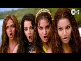 Hot Hot Kalyug Ki Laila - No Entry - Bipasa Basu, Lara Datta, Esha Deol & Celina Jaitely