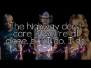 Highway Don't Care - Tim McGraw feat. Taylor Swift and Keith Urban - Lyrics
