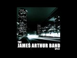 The James Arthur Band - Without Love (audio track)