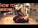   redbullbc1<< How to Munchmill - Breakdance Tutorial by KAIO   redbullbc1<<