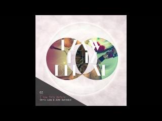 Chris Lake & John Dahlback - I Saw This Before (Cover Art)