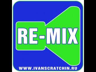 DJ Иван Scratchin on Megapolis FM - Re-Mix 363 (26.06.13)