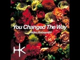 HIDEO KOBAYASHI - You Changed The Way (Classical Stab Mix)