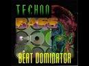 Beat Dominator - Bass Can You Hear Me (Techno Bass)