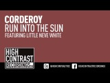 Corderoy feat. Little Neve White - Run Into The Sun Preview