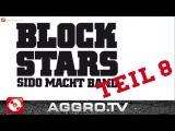 BLOCKSTARS - FOLGE 08 - SIDO MACHT BAND