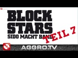 BLOCKSTARS - FOLGE 07 - SIDO MACHT BAND (OFFICIAL HD VERSION)