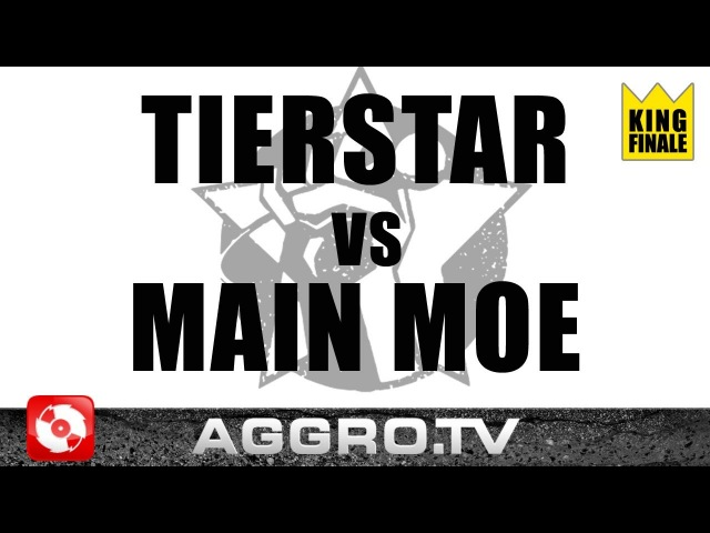 RAP AM MITTWOCH - TIERSTAR VS MAIN MOE - KING FINALE VOM 18.04.2012 (GERMAN BATTLE)