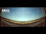 M83 - Steve McQueen (BeatauCue Remix) Music Video