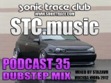 STC.music - Podcast 35 - Dubstep mix