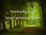 Kentucky Rain  by Stacey Battaglia (Greatest Since Elvis!)