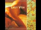 Latin Vibe - Toutes les Nuits