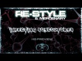 Re-Style & Mercenary - Infecting Subcultures (HQ PREVIEW)