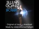Selena Gomez & The Scene - Spotlight +lyrics