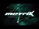 Metrik - Freefall (feat. Reija Lee)