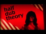 Half Dub Theory Mod club 14.12.12