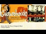 Compay Segundo - Ahora Me Da Pena - Original Mix - Guapachando