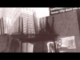 Samuel L. Session - Inner City Dust Part 7