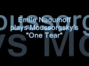 Emile Naoumoff plays Moussorgsky's A Single Tear