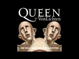 We Will Rock You - Vonlichten + Queen (plus lyrics in description)