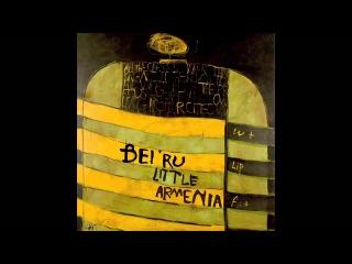 "Bei Ru ""Musa Ler Music"" *Little Armenia/L.A.* The Album"
