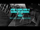 Jean Claude Ades &amp Daniel Falkenberg pres. Yoav