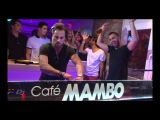Cafe Mambo Presents... Erick Morillo &amp Carl Kennedy